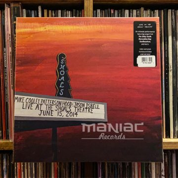 Maniac Records Patterson Hood Jason Isbell Live At The Shoals Theatre 4 Lp